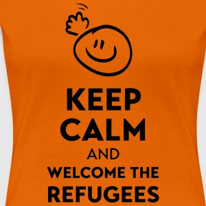 Keep calm and welcome the Refugees T-shirts - Dame premium T-shirt