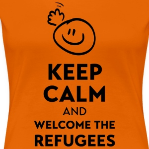 Keep calm and welcome the Refugees T-Shirts - Women's Premium T-Shirt