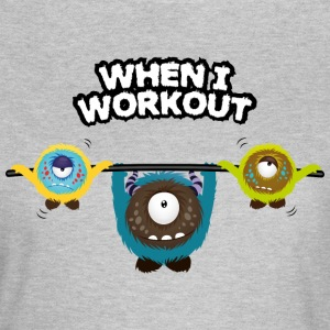 When I workout Monster T-skjorter - T-skjorte for kvinner
