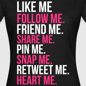 Like Me T-Shirts - Frauen T-Shirt