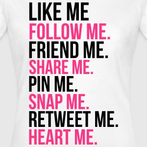 Like Me T-Shirts - Women's T-Shirt
