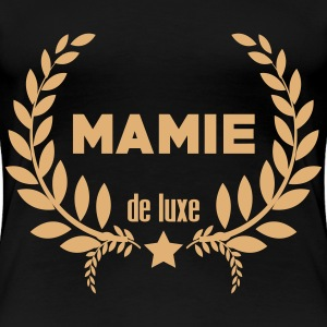 Mamie / Mamy / Grand Mère / / Famille Tee shirts - T-shirt Premium Femme