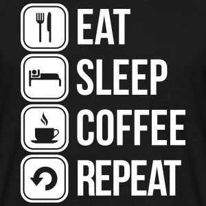 eat sleep coffee repeat T-shirts - Mannen T-shirt