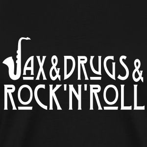 Sax Drugs and Rock N Roll - Sax-S T-Shirts - Männer Premium T-Shirt