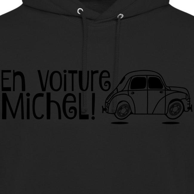 """Sweat-shirt """"En voiture Michel!"""" 4CV"""