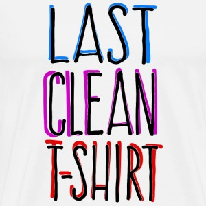 Last Clean Shirt for bright shirts T-Shirts - Männer Premium T-Shirt