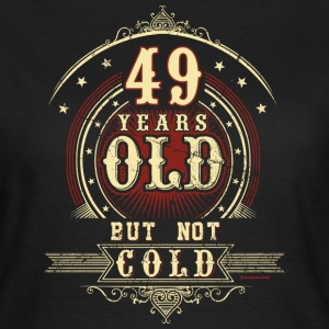 Geburtstag 49 old but not cold RAHMENLOS® T-Shirts - Frauen T-Shirt