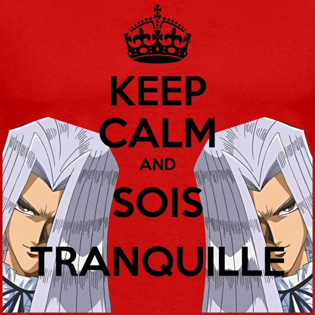 KEEP CALM AND SOIS TRANQUILLE | HD