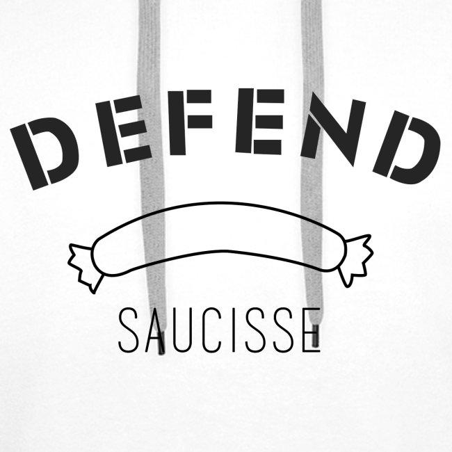 Sweat-shirt DEFEND SAUCISSE | Version noire sur blanc