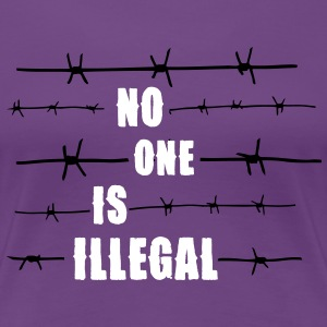 No one is illegal T-shirts - Dame premium T-shirt