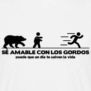 Se amable con los gordos T-Shirts - Men's T-Shirt