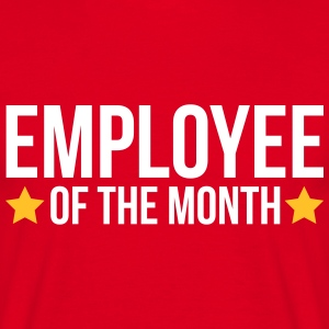 Employee Of The Month  T-Shirts - Men's T-Shirt