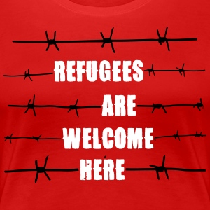Refugees are welcome here T-shirts - Dame premium T-shirt