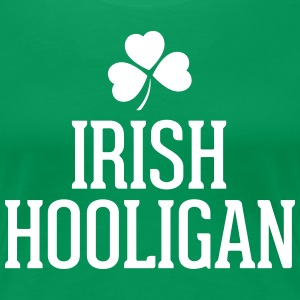 Irish Hooligan T-Shirts - Women's Premium T-Shirt