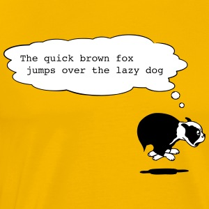 the quick brown fox jumps over the lazy dog T-Shir - Männer Premium T-Shirt