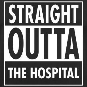 Straight Outta The Hospital T-Shirts - Männer T-Shirt atmungsaktiv