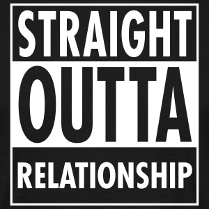 Straight Outta Relationship T-Shirts - Men's T-Shirt