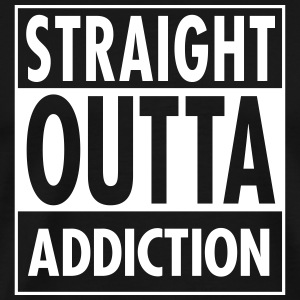 Straight Outta Addiction T-Shirts - Men's Premium T-Shirt