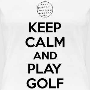 Keep calm and play golf T-Shirts - Frauen Premium T-Shirt