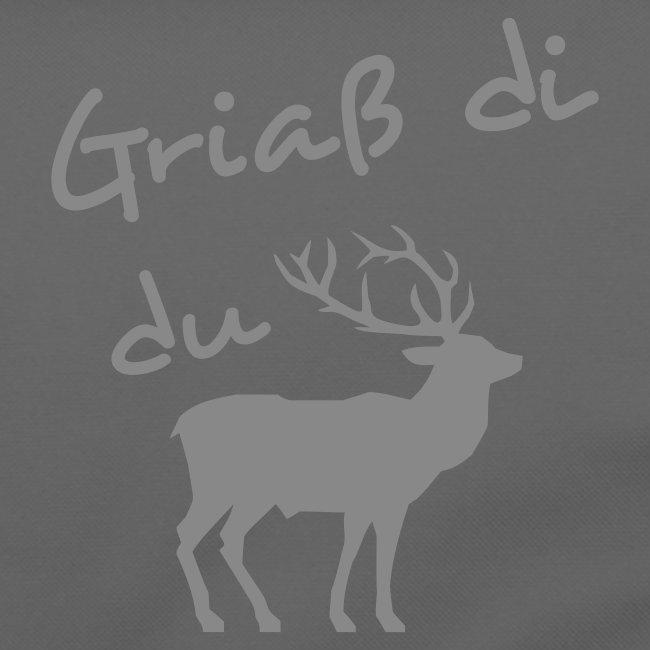 """Griaß di du """"Hirsch"""""""