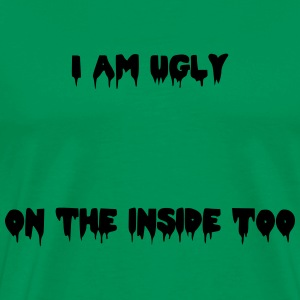I am ugly Tee shirts - T-shirt Premium Homme