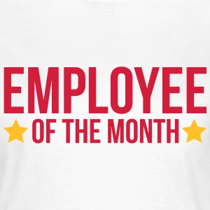 Employee Of The Month  Tee shirts - T-shirt Femme