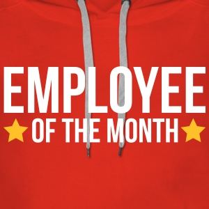 Employee Of The Month  Gensere - Premium hettegenser for kvinner