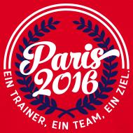 Paris 2016: Ein Trainer, ein Team, ein Ziel.  T-Shirt