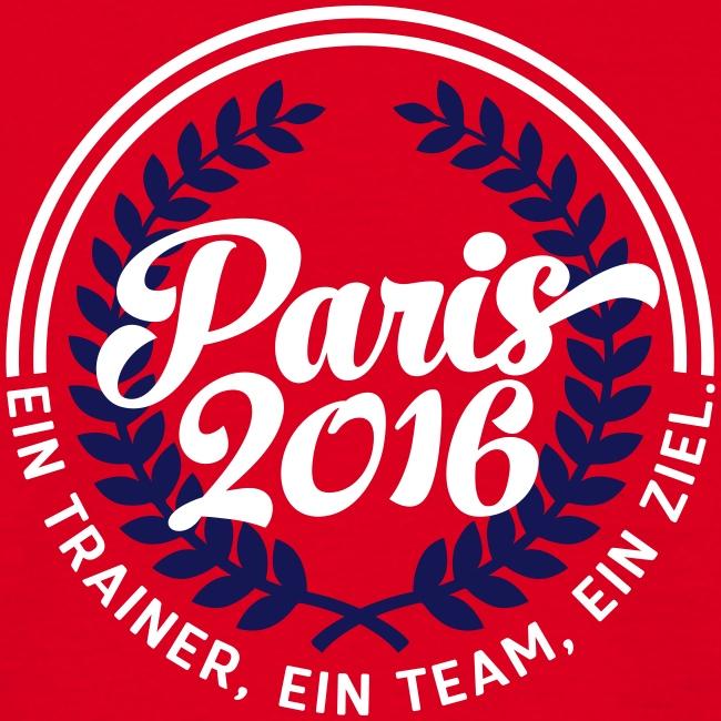 Paris 2016: Ein Trainer, ein Team, ein Ziel.