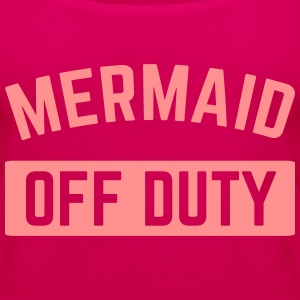 Mermaid Off Duty  Tops - Women's Premium Tank Top