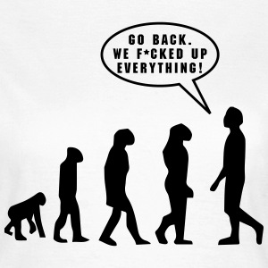 Evolution, f*cked up - Vrouwen T-shirt