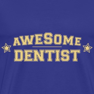 Awesome Dentist - T-shirt Premium Homme