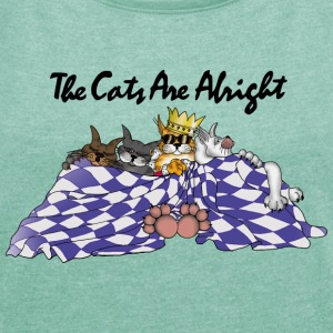 The Cats Are Alright - Bright Shirts T-Shirts - Frauen T-Shirt mit gerollten Ärmeln