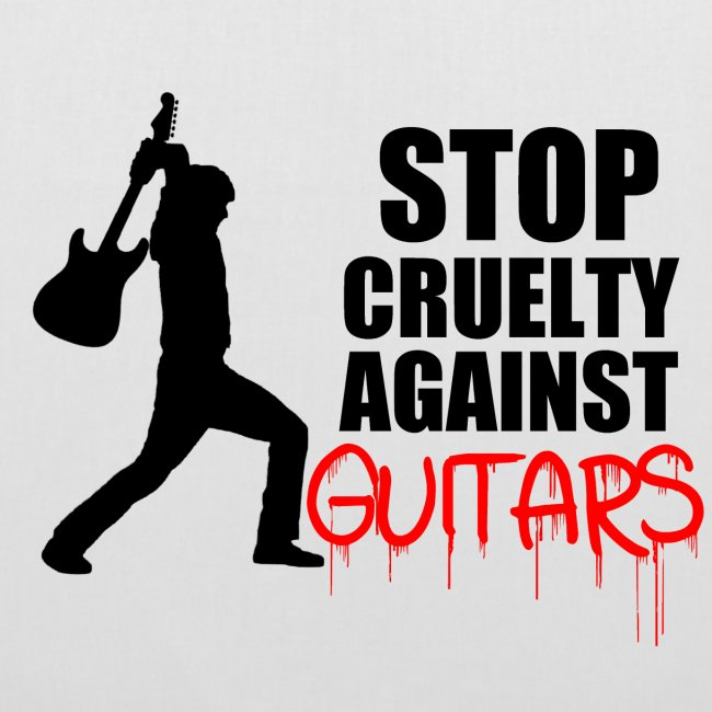 Stop Cruelty Against Guitars