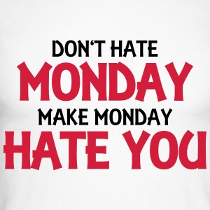 Don't hate monday, make monday hate you! Long sleeve shirts - Men's Long Sleeve Baseball T-Shirt