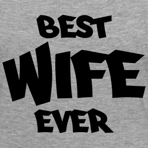 Best wife ever Long Sleeve Shirts - Women's Premium Longsleeve Shirt