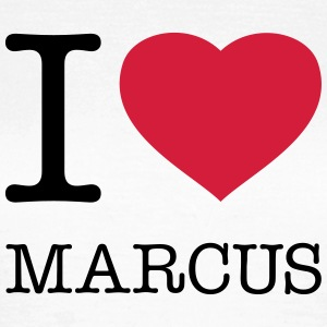 I LOVE MARCUS - Frauen T-Shirt