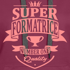 Super Formatrice Sweat-shirts - Sweat-shirt à capuche Premium pour femmes