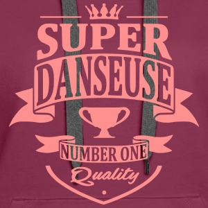 Super Danseuse Sweat-shirts - Sweat-shirt à capuche Premium pour femmes