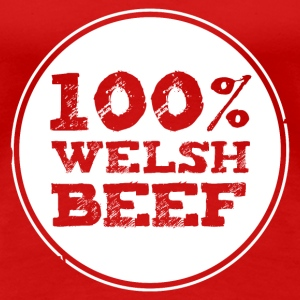 Wales rugby - 100% Welsh Beef - Womens tshirts - Women's Premium T-Shirt