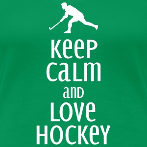 keep calm and love hockey Magliette - Maglietta Premium da donna