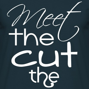 Meet The Cut The (Miezekatze) T-Shirts - Männer T-Shirt