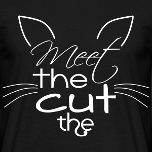 Meet the cut the. Miezekatze! - Männer T-Shirt