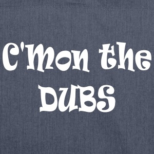 C'mon the Dubs Bags & Backpacks - Shoulder Bag made from recycled material