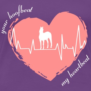 your_hoofbeat_my_heartbeat_stehendes_pferd T-Shirts - Frauen Premium T-Shirt
