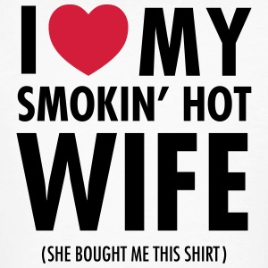 I Love My Smokin' Hot Wife (She Bought...) T-Shirts - Men's Organic T-shirt