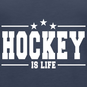 hockey is life 1 Tops - Frauen Premium Tank Top