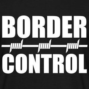 Border Control T-Shirts - Men's T-Shirt