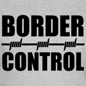 Border Control T-Shirts - Frauen T-Shirt