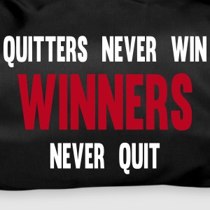 Quitters Never Win Winners Never Quit